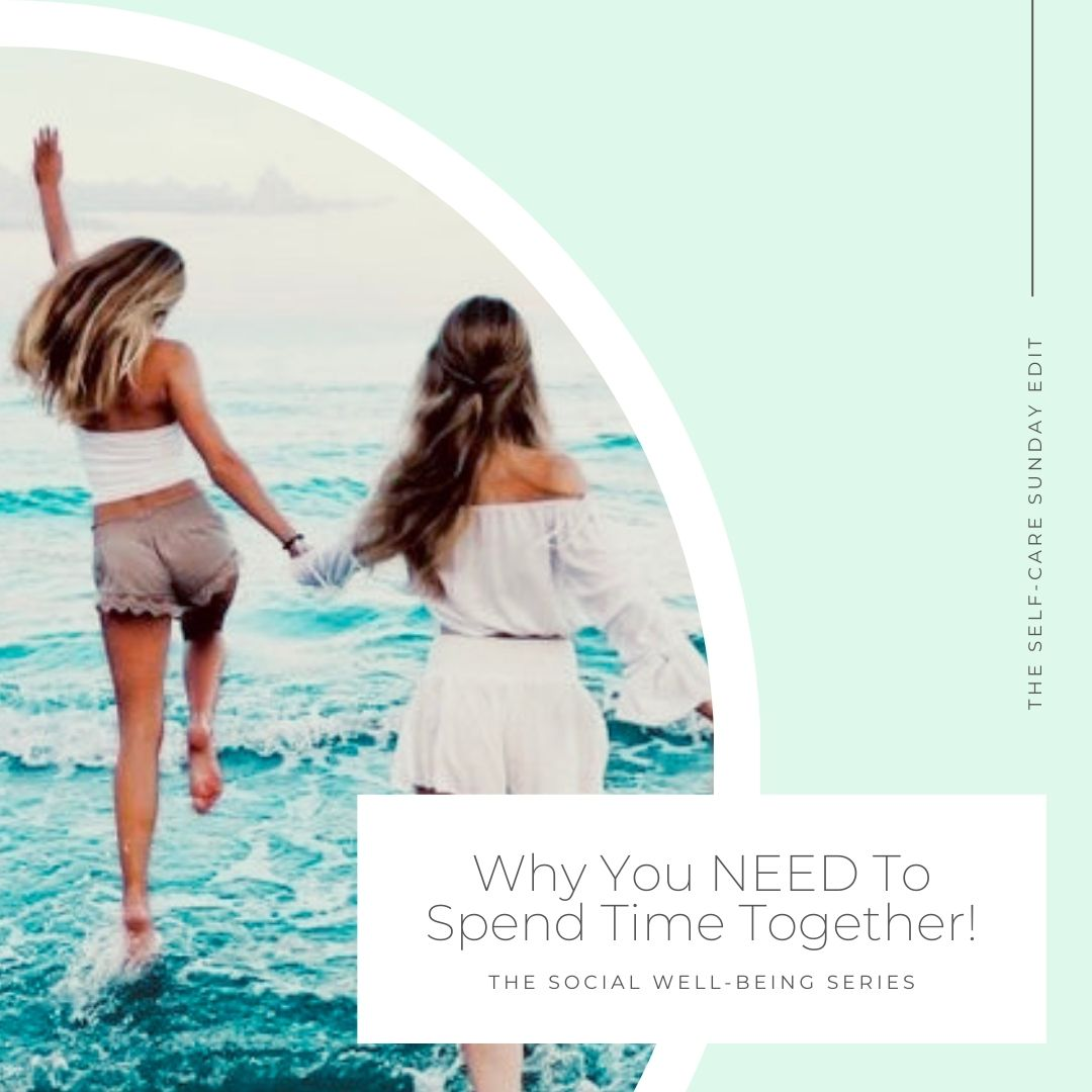 Why You NEED to Spend Time Together