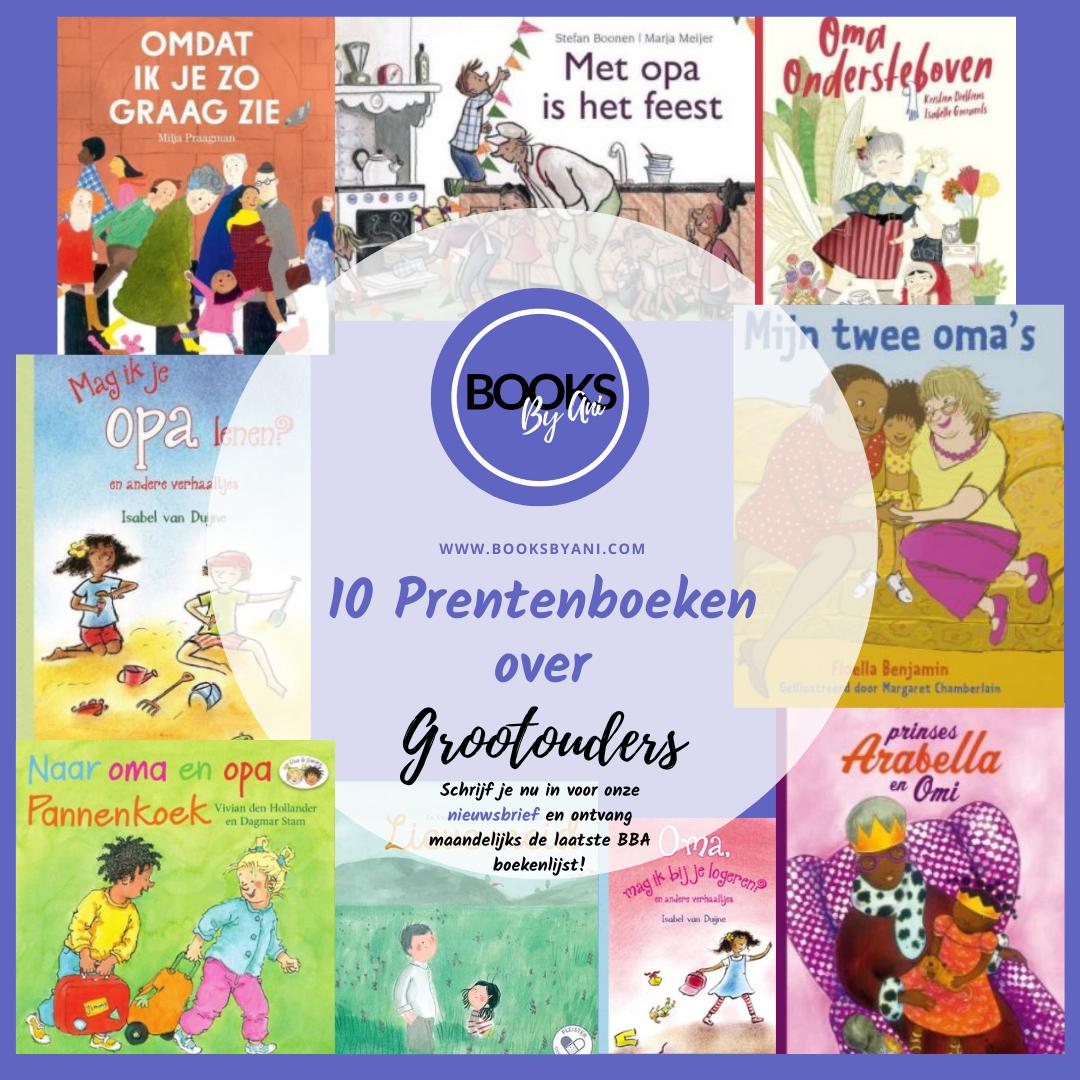 Books By Ani: 10 x prentenboeken over grootouders.