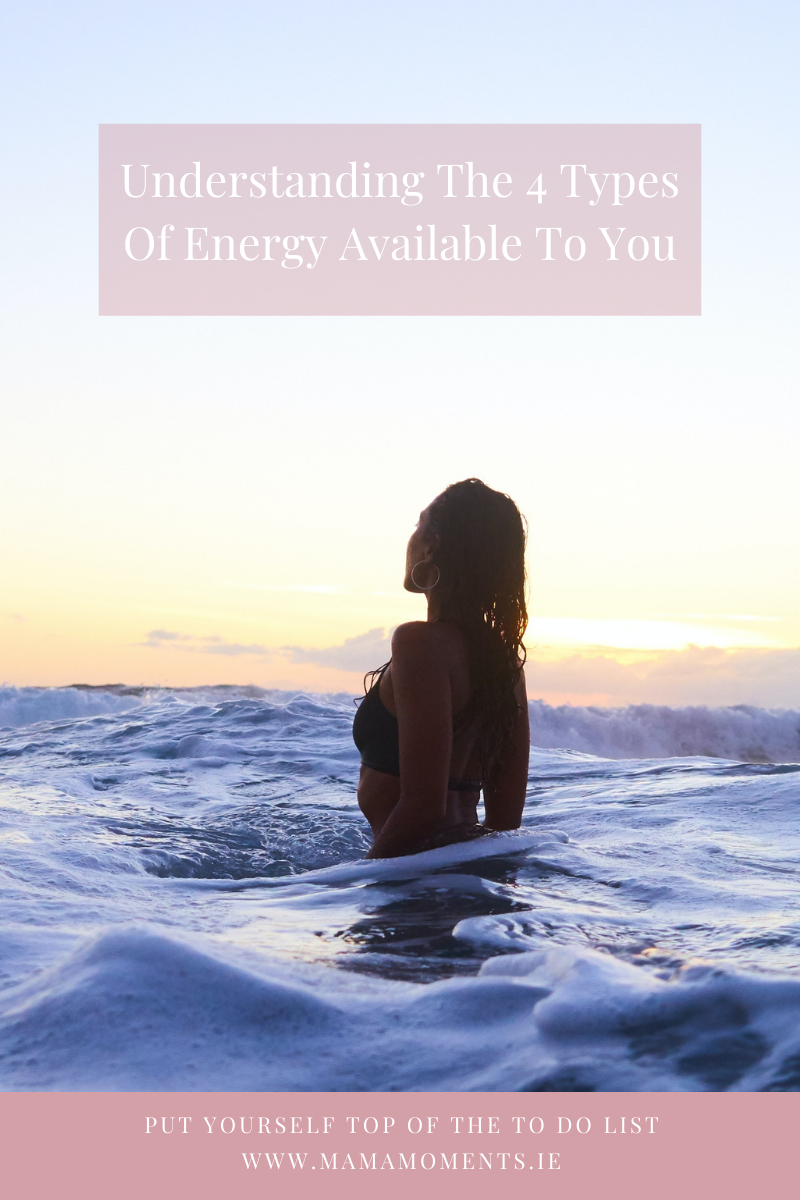 Energy Series Part 1: Understanding The 4 Types Of Energy Available To You