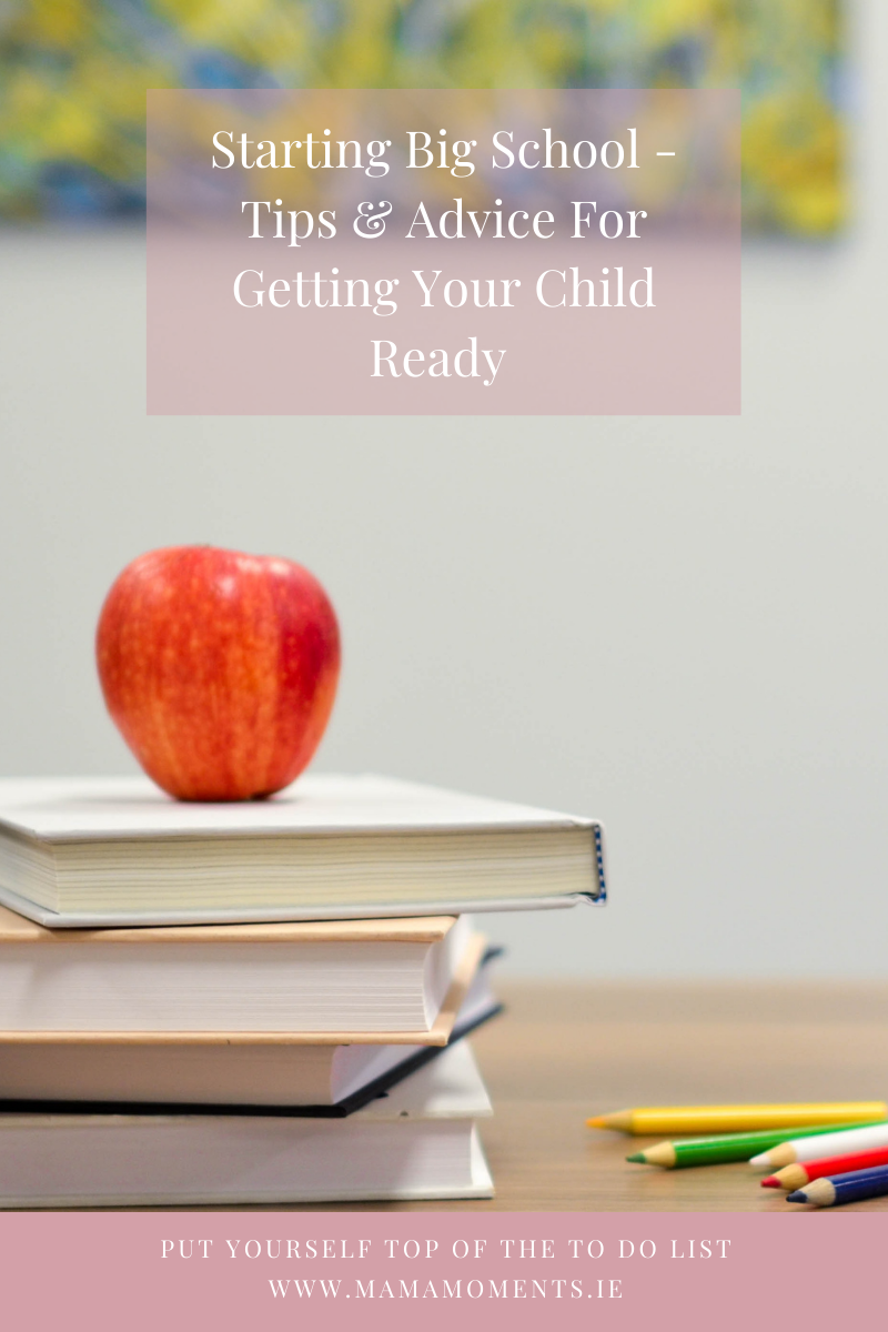 Starting Big School - Tips & Advice For Getting Your Child Ready