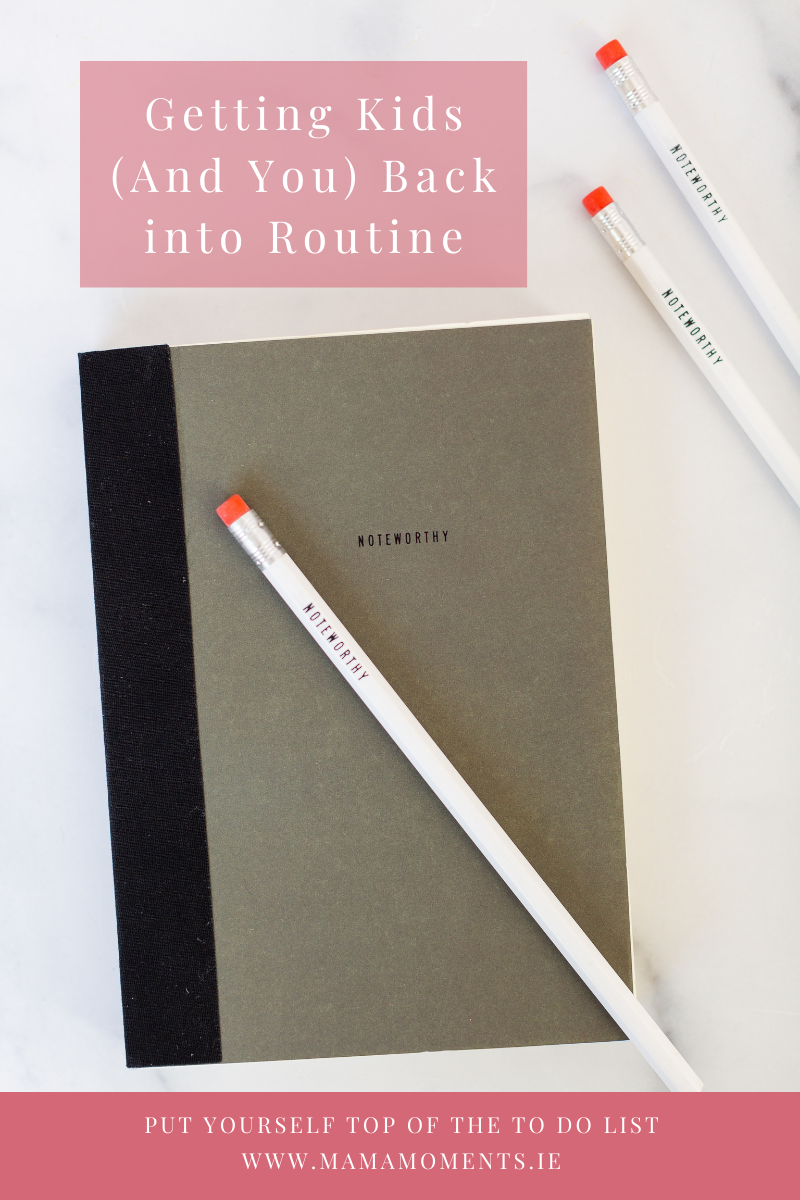 Getting Kids (And You) Back into Routine