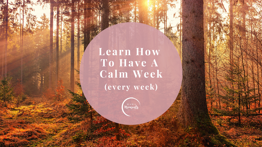 How To Have A Calm Week webinar