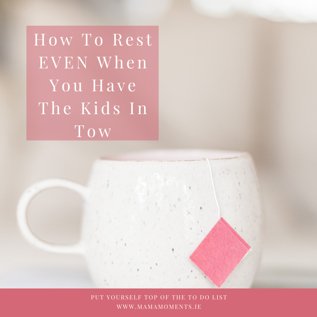 how to rest when you have kids