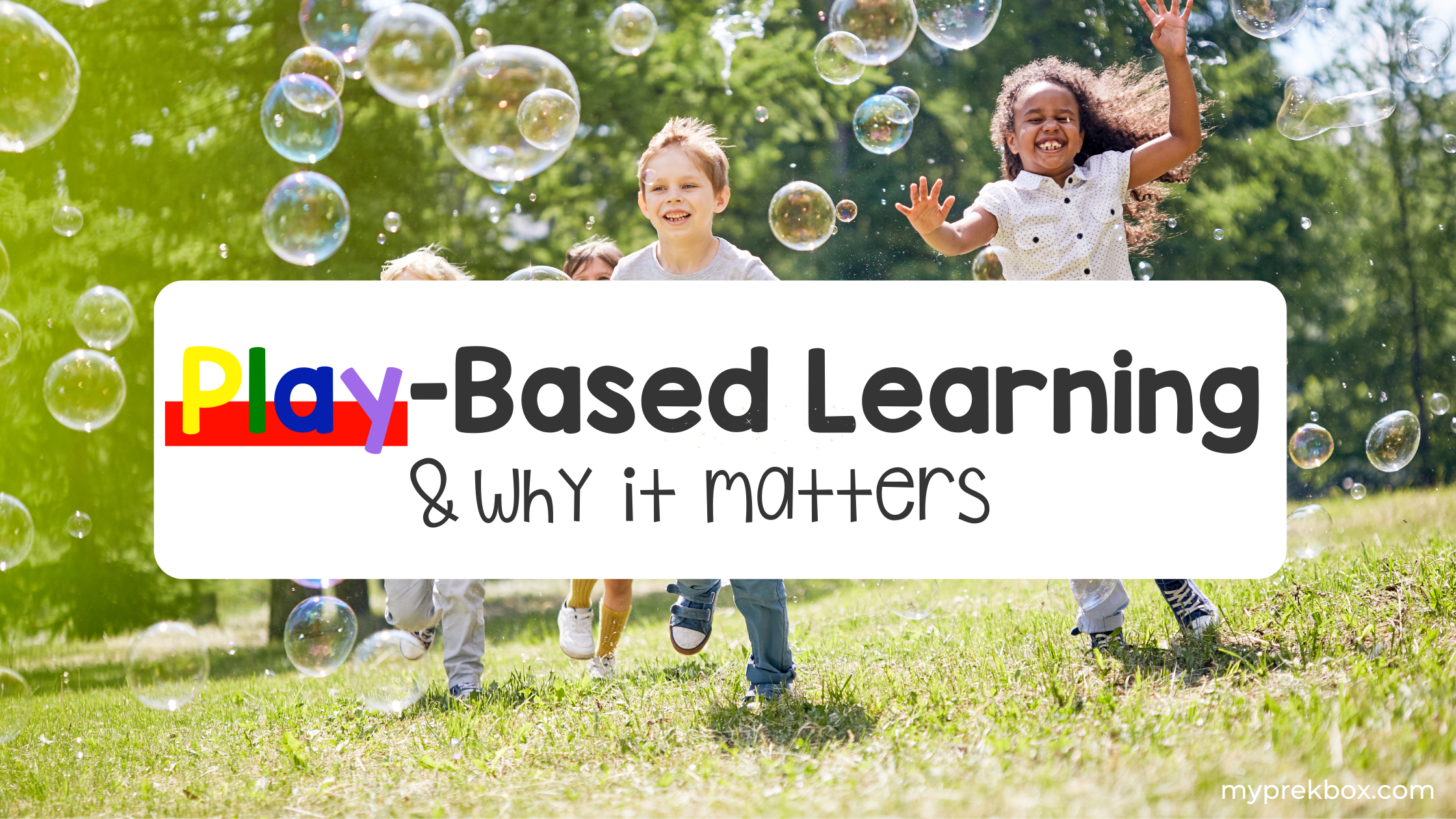 Play-Based Learning and Why it Matters