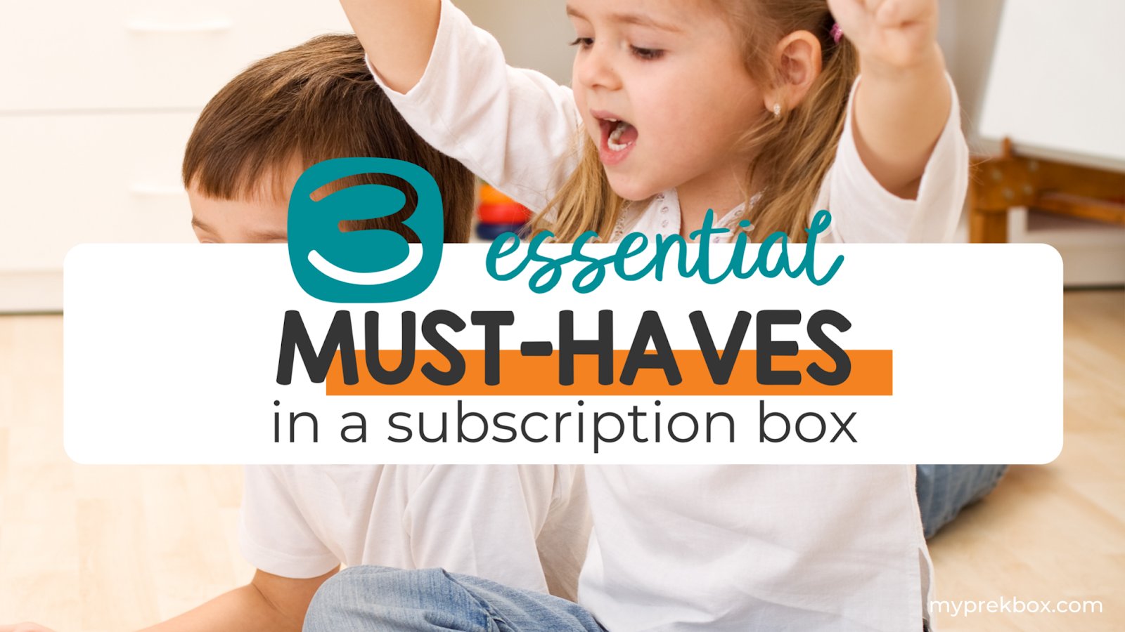 3 Essential Must-Haves in an Educational Subscription Box