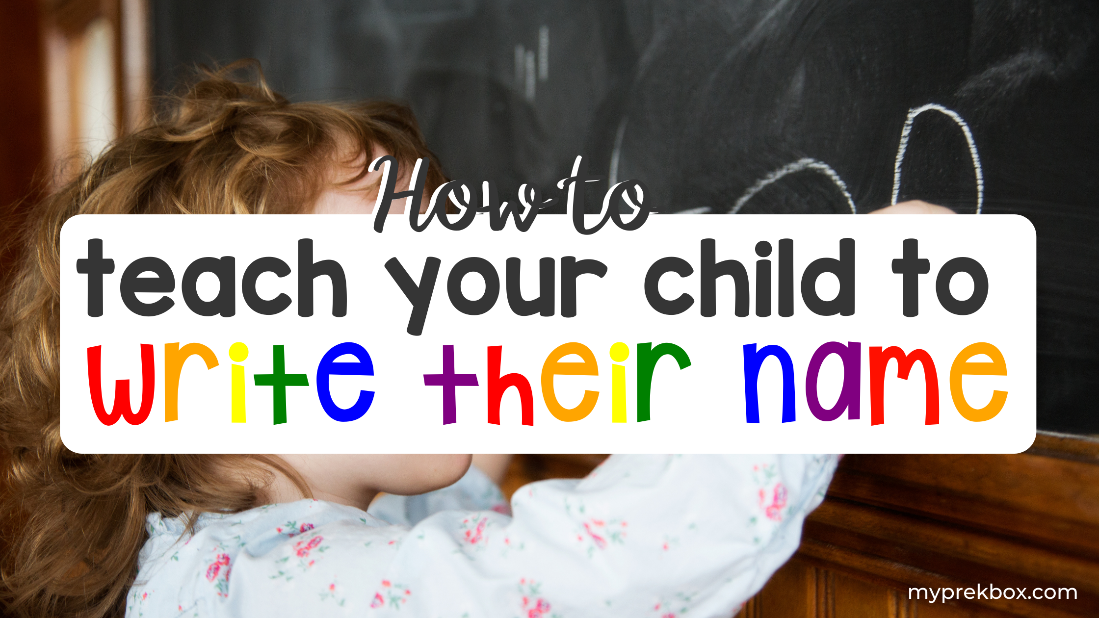 How to Teach Your Child to Write Their Name