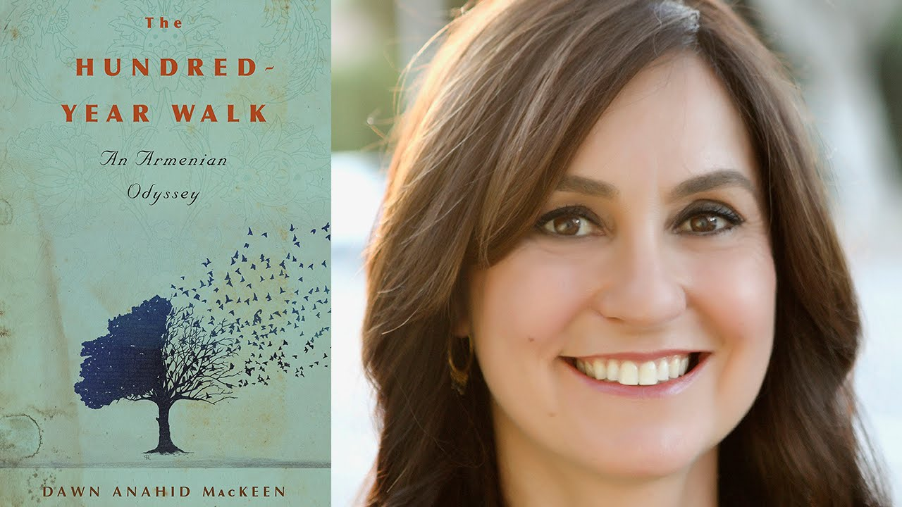 "Book Review: Dawn Anahid MacKeen's ""The Hundred-Year Walk"""