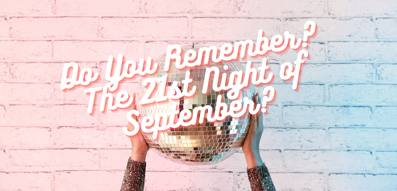 Do You Remember? The 21st Night of September?