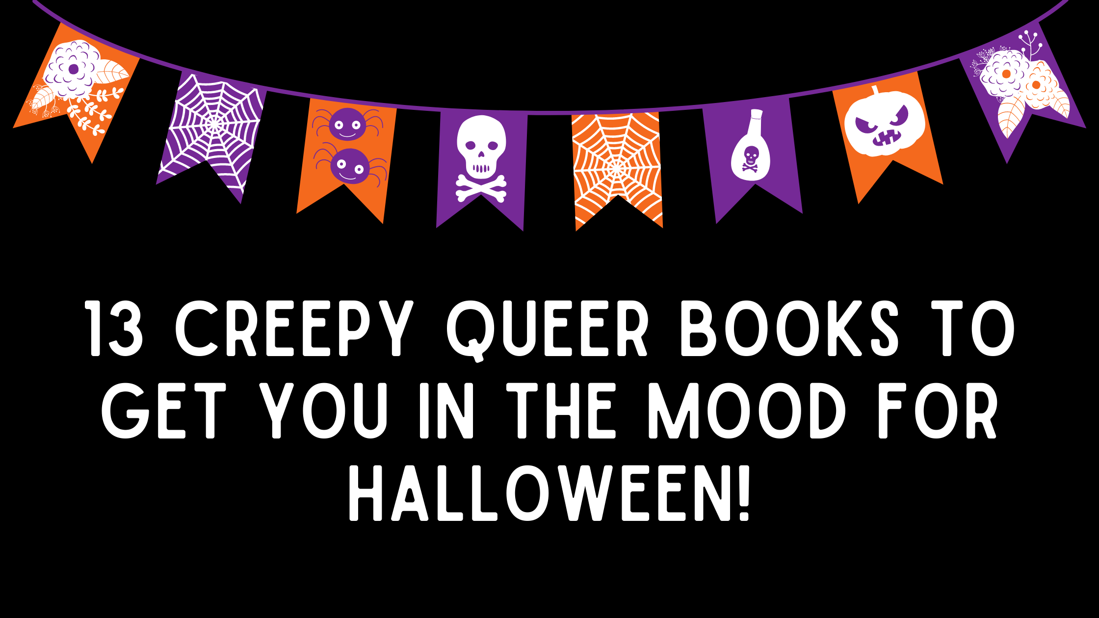 13 creepy queer books to get you in the mood for Halloween!