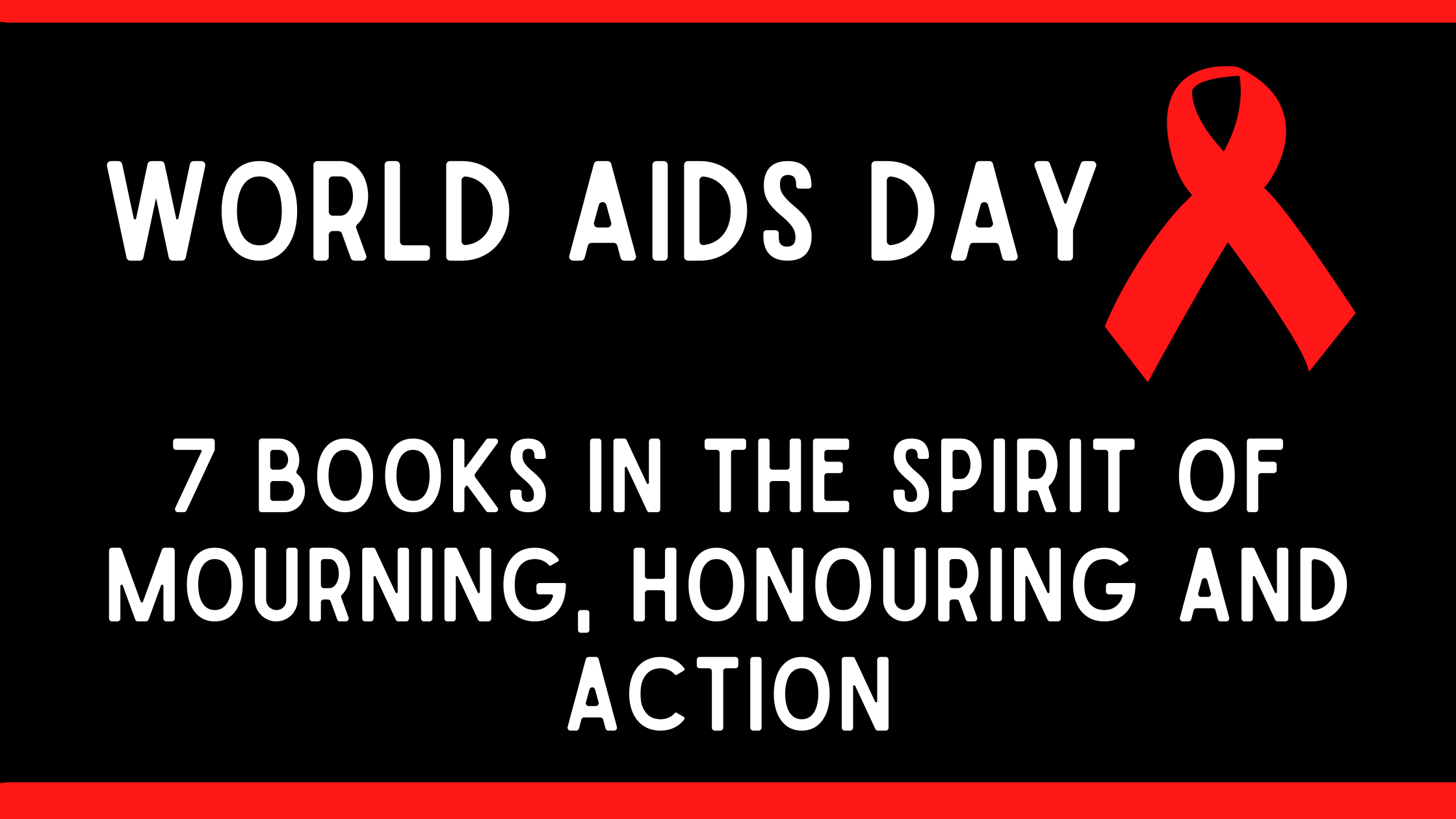 7 books in the spirit of mourning, honouring and action