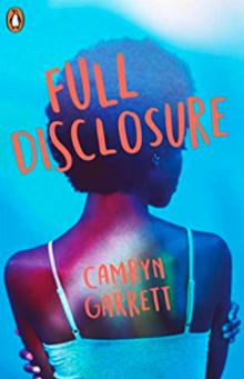 Book cover of Full Disclosure by Camryn Garrett