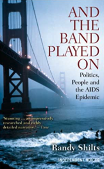 Book cover of And The Band Played On by Randy Shilts