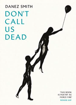 Book cover of Don't Call Us Dead by Danez Smith