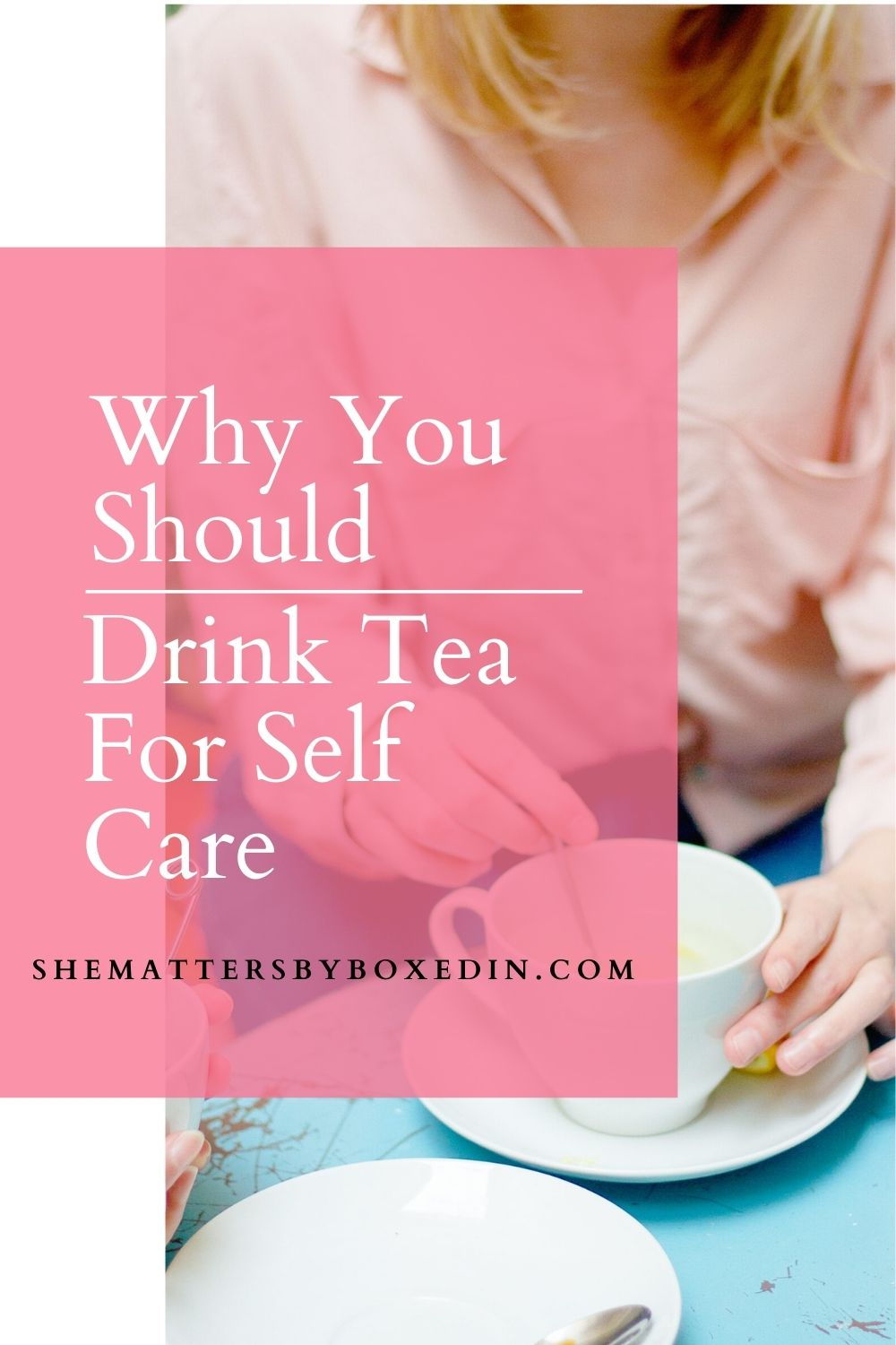 Why Should I Drink Tea?