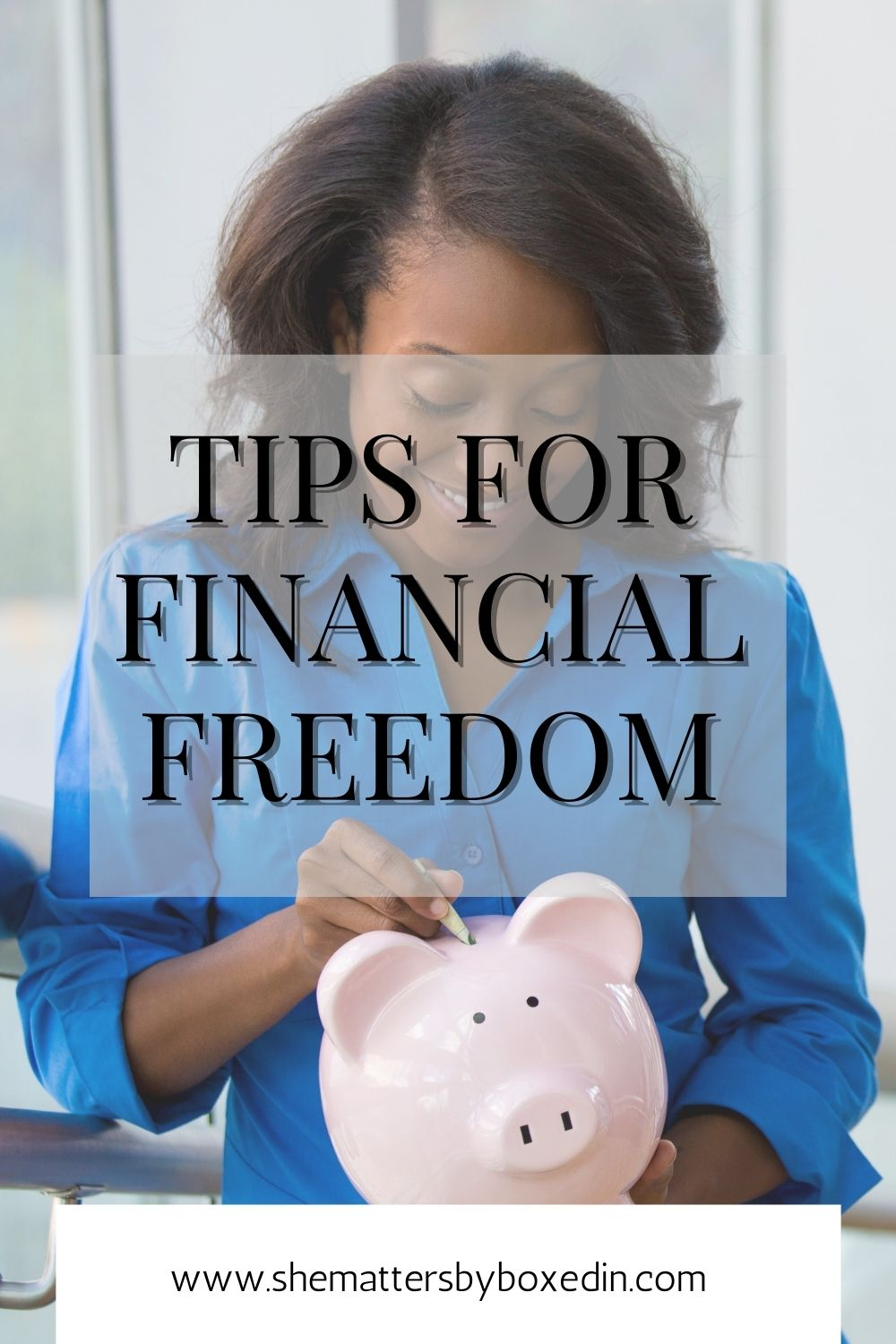 TIPS FOR FINANCIAL FREEDOM
