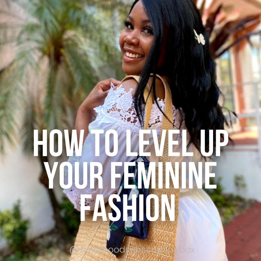 How to Level Up Your Fashion