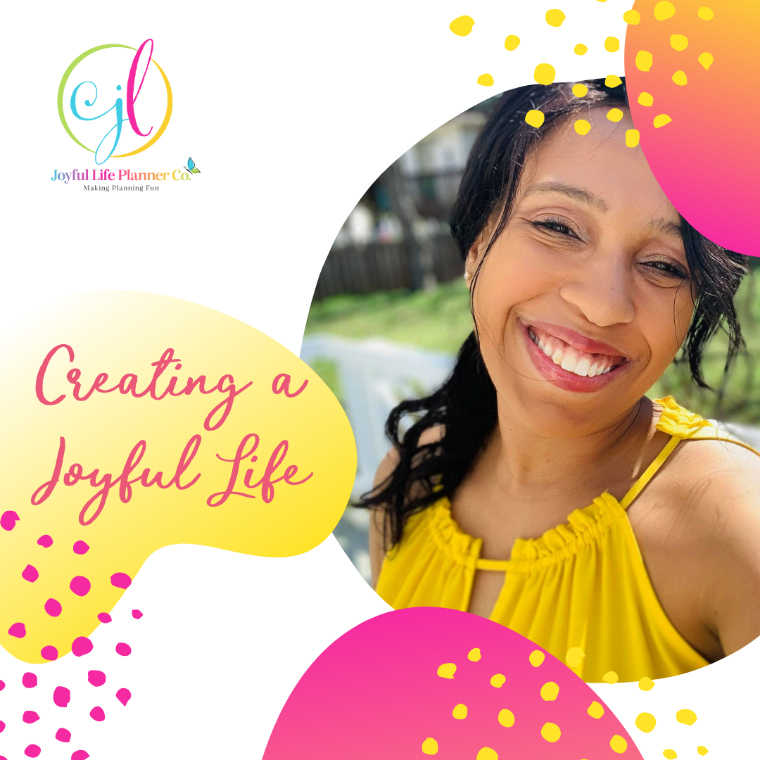 Creating and Living a Joyful Life