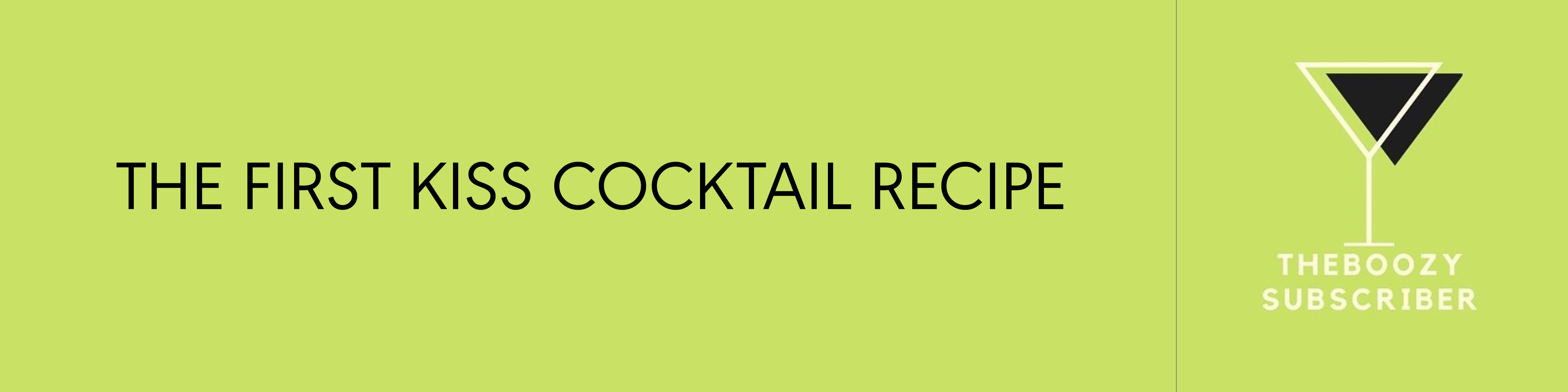 The First Kiss Cocktail Recipe